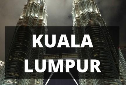 Malaysia Highlight Kuala Lumpur