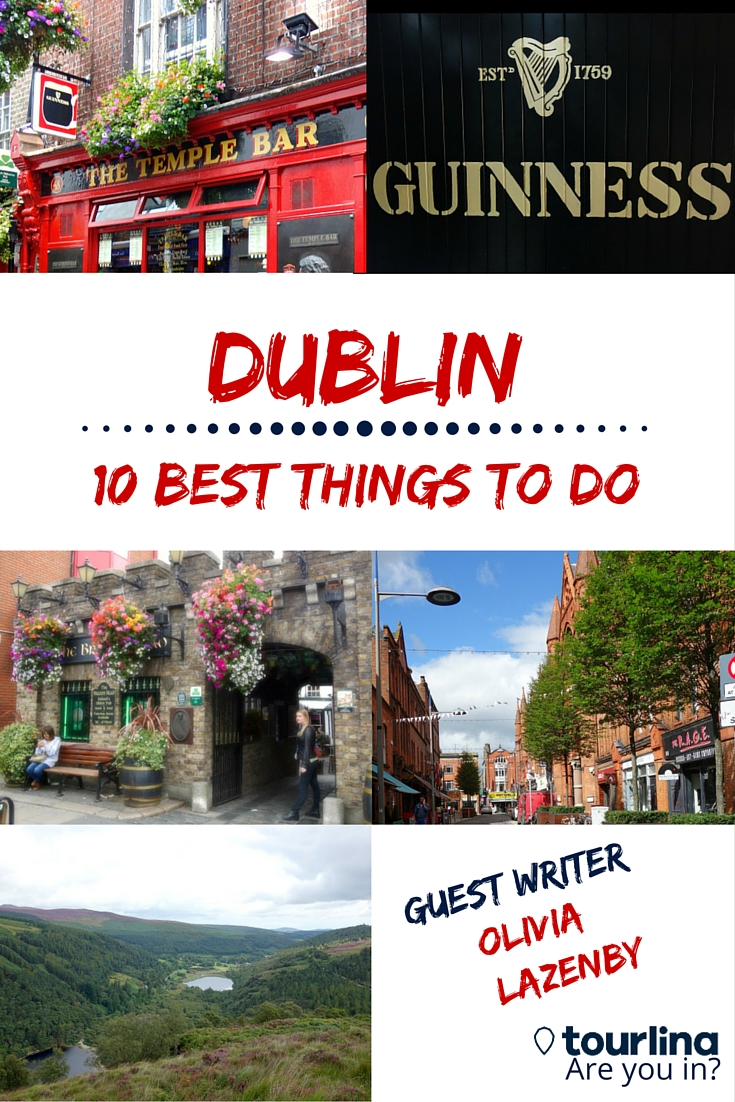 Dublin - 10 best things to do