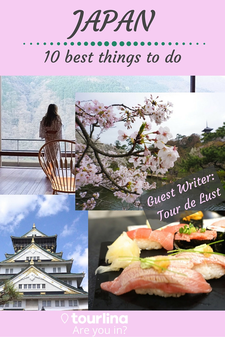 Japan - 10 best things to do